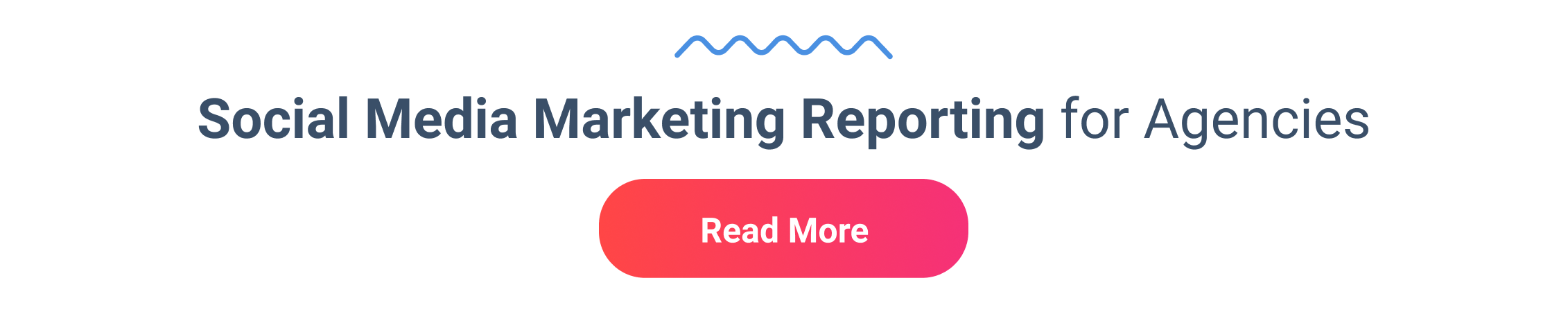 Social Media Marketing Reporting for Agencies