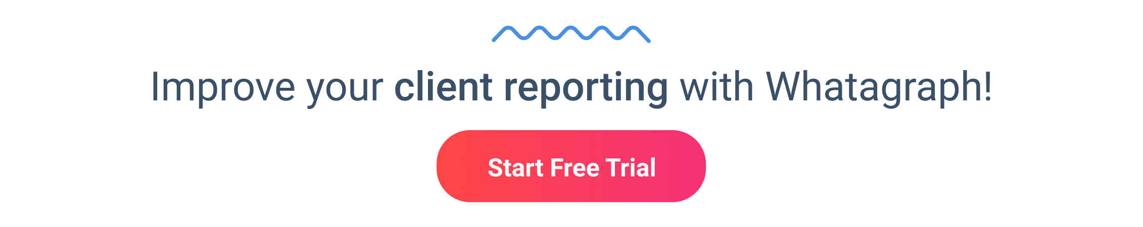 Improve your client reporting with Whatagraph