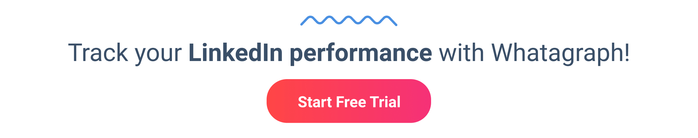 Start free trial with Whatagraph